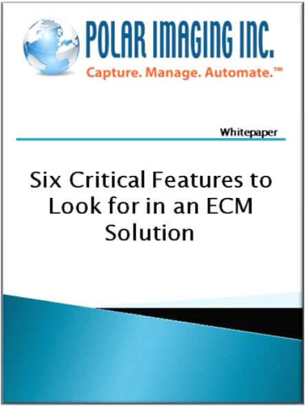 Six critical features to look for in a document management solution
