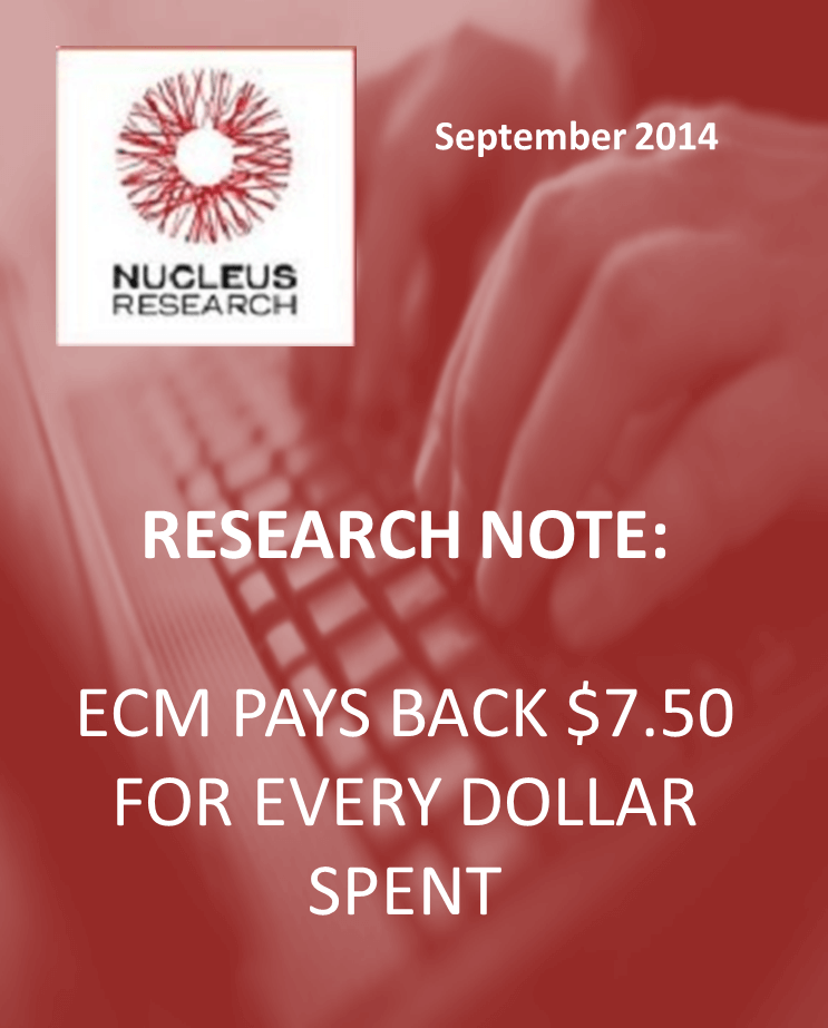 ECM pays back $7.50 for every dollar spent